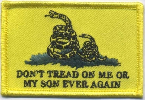 Don't Tread On Me or My Son Ever Again Embroidery Patch - WoodPatch