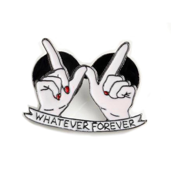 Pin - Whatever Forever