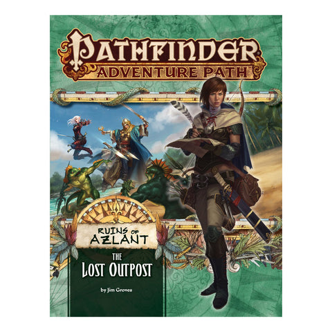 Pathfinder RPG: Adventure Path - The Lost Outpost (Ruins of Azlant Part 1 of 6)