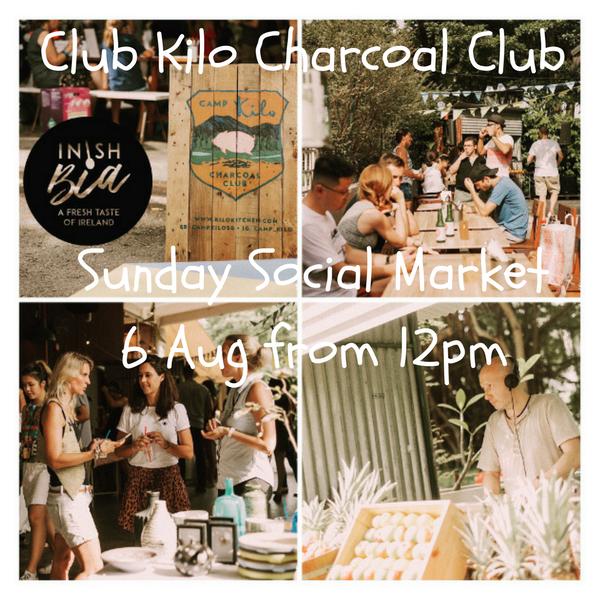 Visit our pop-up store at Camp Kilo Charcoal Club, Sunday Aug 6th