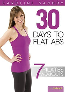 Pilates 30 Days to Flat Abs with Caroline Sandry DVD
