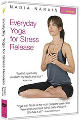 Everyday Yoga for Stress Release DVD with Nadia Narain
