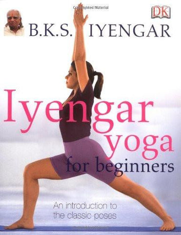 Iyengar Yoga For Beginners Book