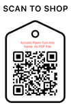 Shop Scan Code, Acrostic Poem Turn Into Name PDF, Personalized Unique Gifts