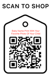 Shop Scan Code, Baby Name Print With Your Favorite Photo, Personalized Unique Gifts