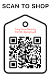 Shop Scan Code, Baby name meaning print, Personalized Unique Gifts