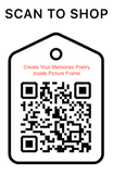 Shop Scan Code, Create Your Memories Poetry, Personalized Unique Gifts