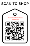 Shop Scan Code, Customize Name Poem, Personalized Unique Gifts