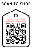 Shop Scan Code, Design Two Names Together, Personalized Unique Gifts