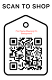 Shop scan code, First Name Meaning, Personalized Unique Gifts