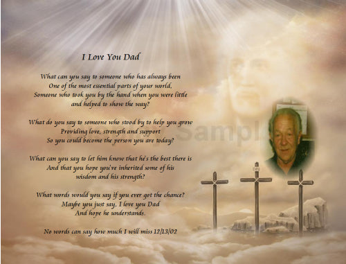 Father's Day, I love you Dad poem gift, Three cross and with Jesus,  need to do my poem, personalized your own written poem gift, personalized-unique-gifts.com