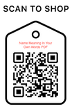 Shop Scan Code, Name Meaning In Your Own Words, Personalized Unique Gifts