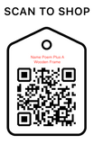 Shop Scan Code, Name Poem Plus Wooden Frame, Personalized Unique Gifts