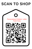 Shop Scan Code, Personalized Children Letter Tooth Fairy, Personalized Unique Gifts