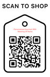 Shop Scan Code, Personalized Keychain With Meaning Of name, Personalized Unique Gifts