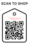 Shop Scan Code, Personalized Poem Inside Of Picture Frame, Personalized Unique Gifts