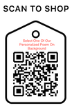 Shop Scan Code, Select One Of Our Personalized Poem On Background, Personalized Unique Gifts