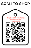 Shop Scan Code, Together With Twin Names and Meaning on Background, Personalized Unique Gifts