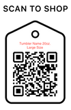 Shop Scan Code, Tumble Name 20oz. Large Size, Personalized Unique Gifts
