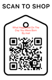 Shop Scan Code, What happened on the day you were born For Mail, Personalized Unique Gifts