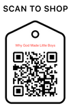 Shop Scan Code, Why God Made Little Boys, Personalized Unique Gifts