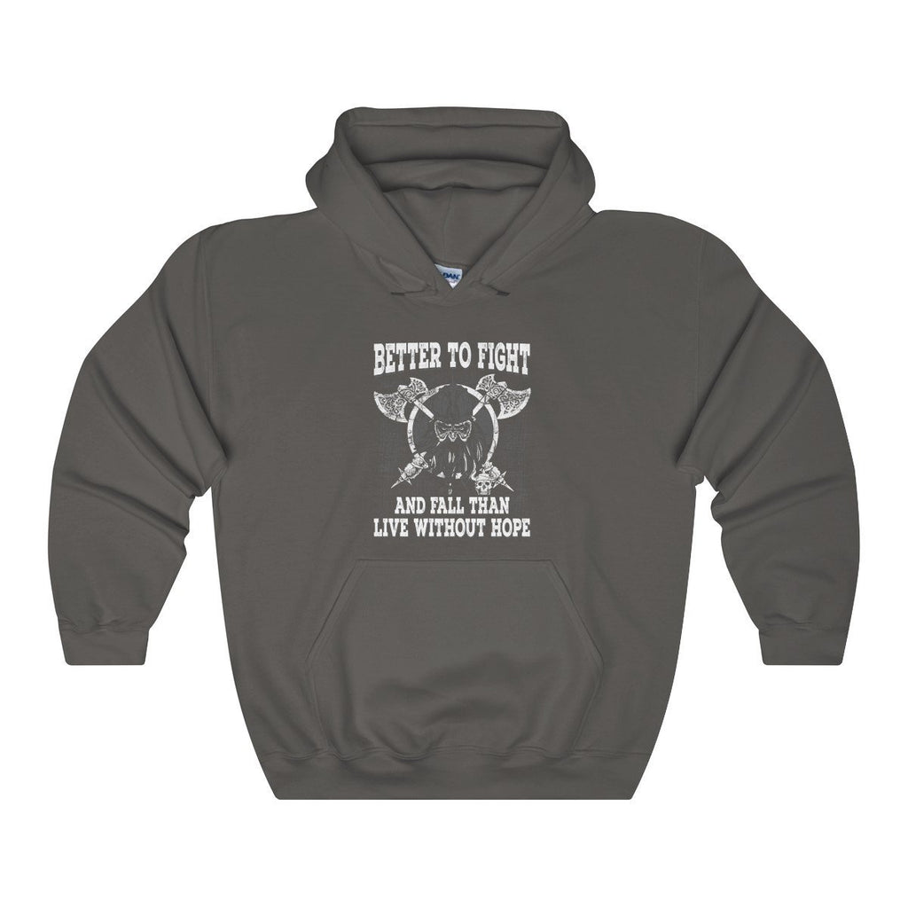 Better To Fight Hoodie (Unisex) - Norse Blood