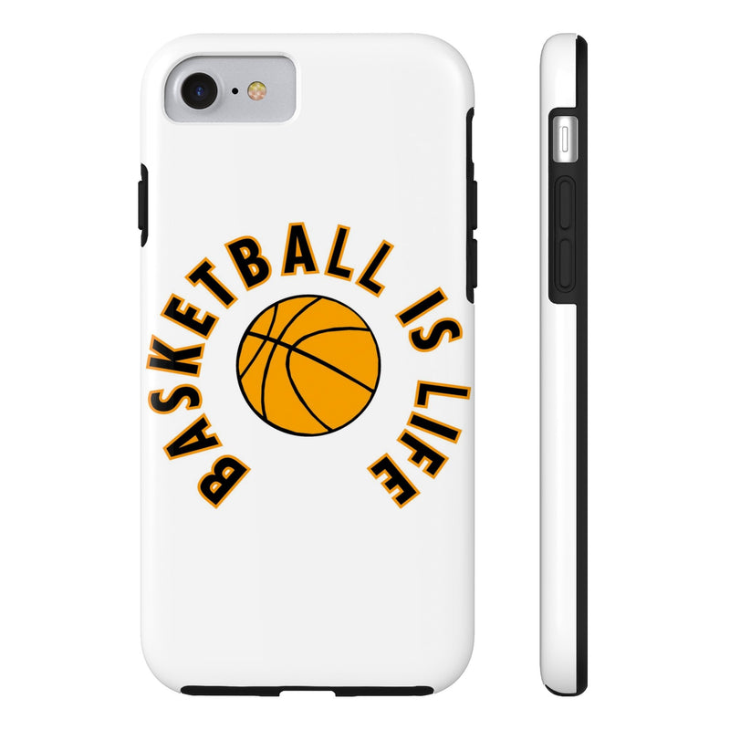 Basketball Is Life-Tough Cases