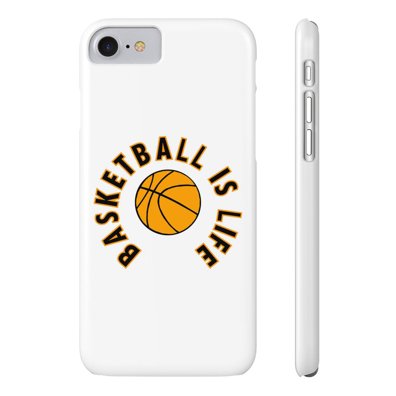 Basketball Is Life-Slim Cases