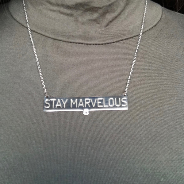 """Stay Marvelous"""