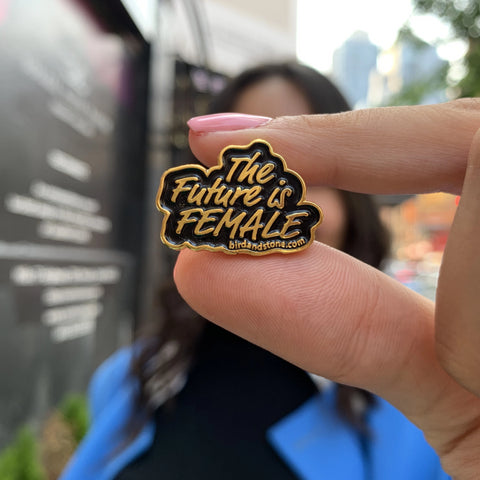 'The Future is Female' Pin