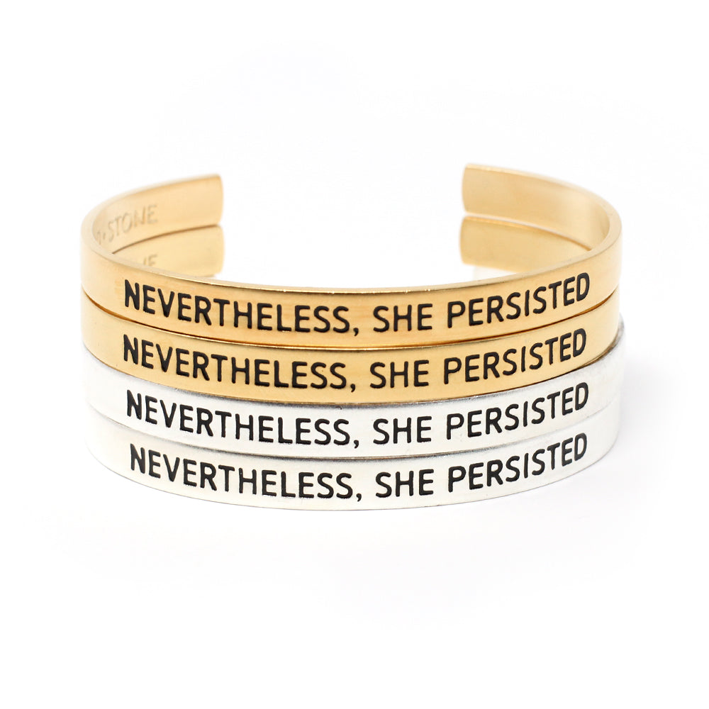 'Nevertheless, She Persisted' Cuff - Set of Four