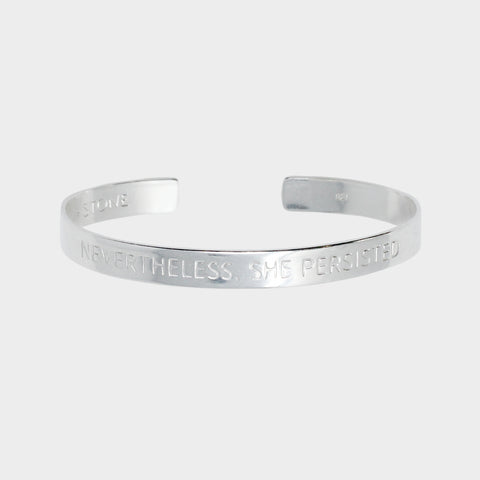 Nevertheless, She Persisted - Sterling Silver Cuff