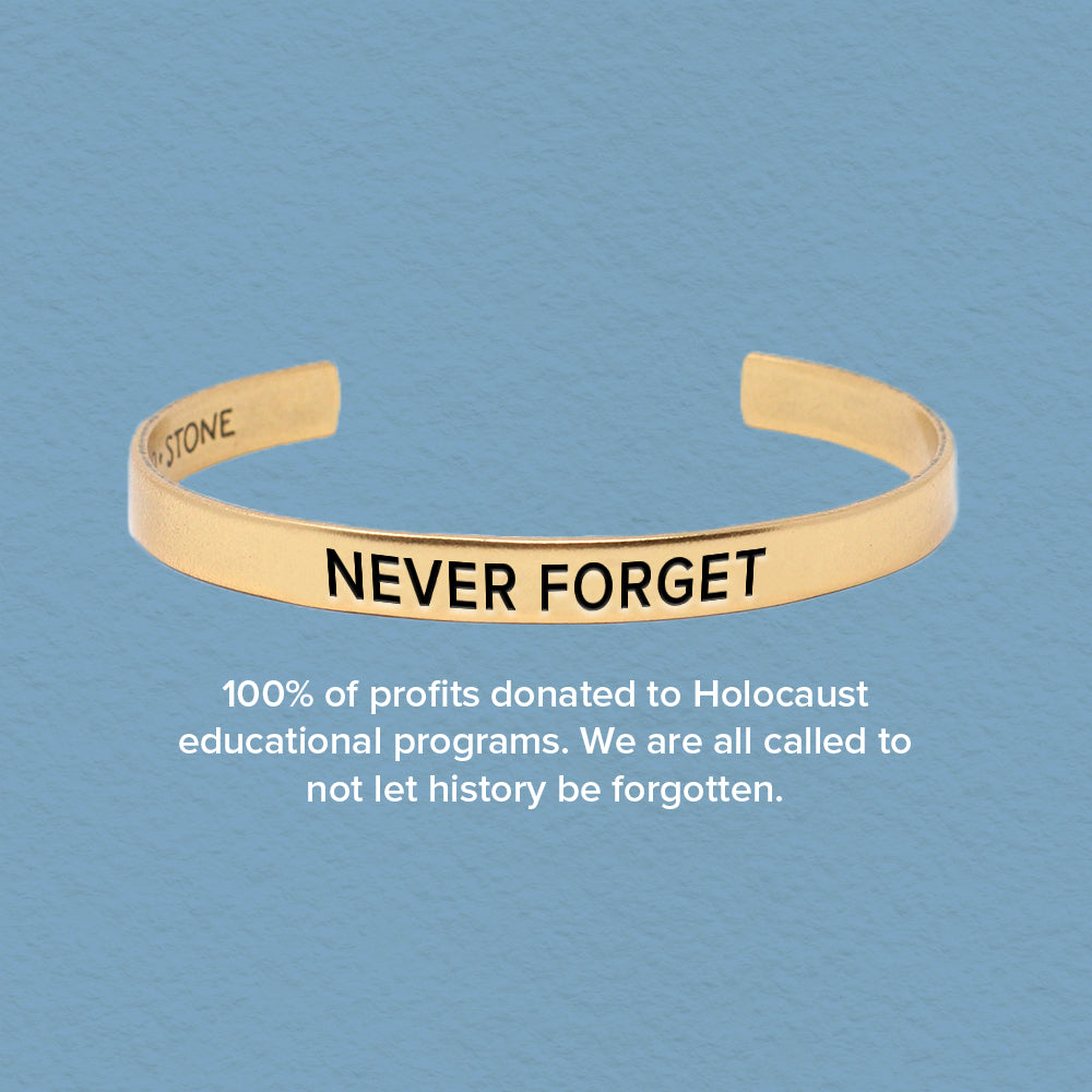 'Never Forget' Holocaust Remembrance Cuff - Pre Order