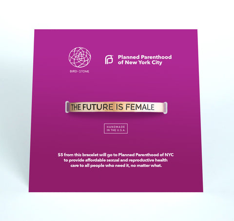 'The Future is Female' Cuff