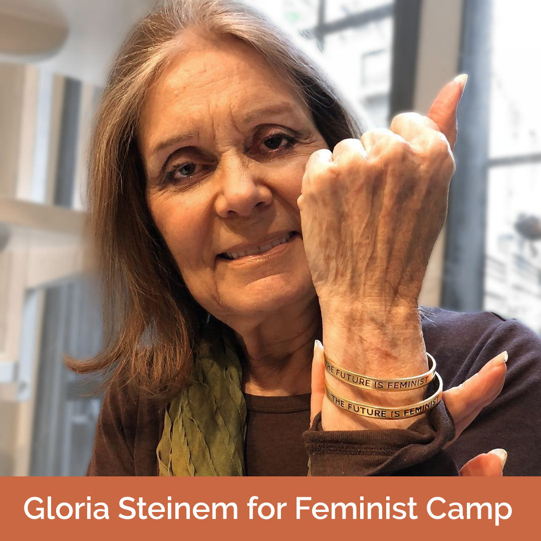 Gloria Steinem in Bird + Stone Future is Feminist Cuff - Feminist Camp