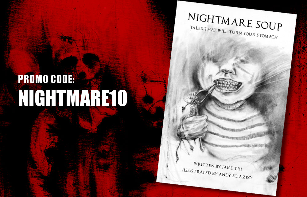 Nightmare Soup Special! Get 10% Off Any Order.