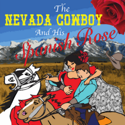 The Nevada Cowboy & His Spanish Rose