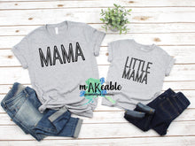 Load image into Gallery viewer, Mama Graphic Tee