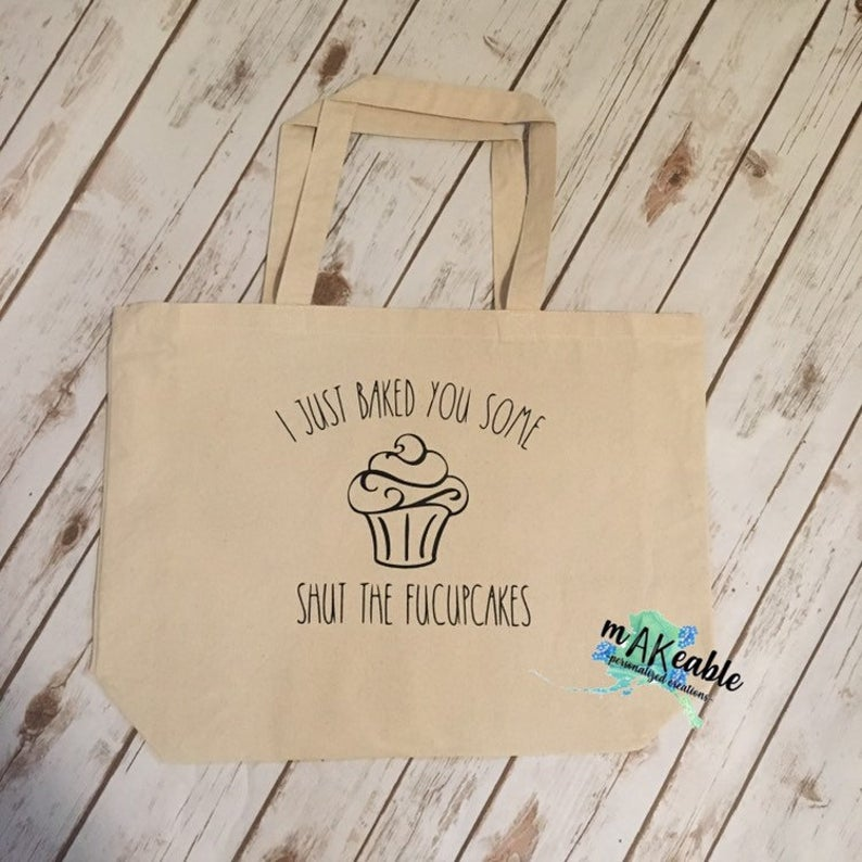 Shut The Fucupcakes Canvas Tote