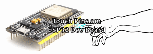 Touch Pins am ESP32 Dev Board
