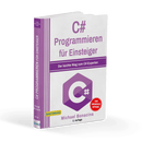 C# programming for beginners: The easy way for C#expert