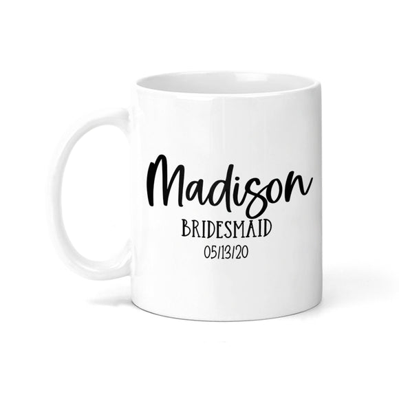 Personalized Bridesmaid with Date Coffee Mug - M0535