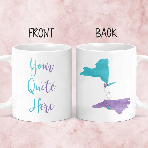 Custom Quote Long Distance Coffee Mug - M0517