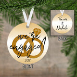 We're Engaged Christmas Ornament - Personalized Couples - First Christmas - Engagement Ornament 2018 - Decor - Present - Unique - RO0065
