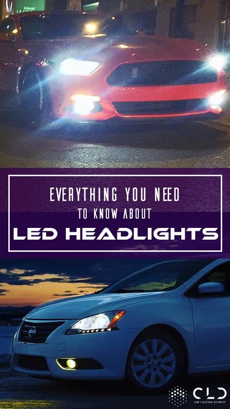 Everything you need to know about LED Headlights