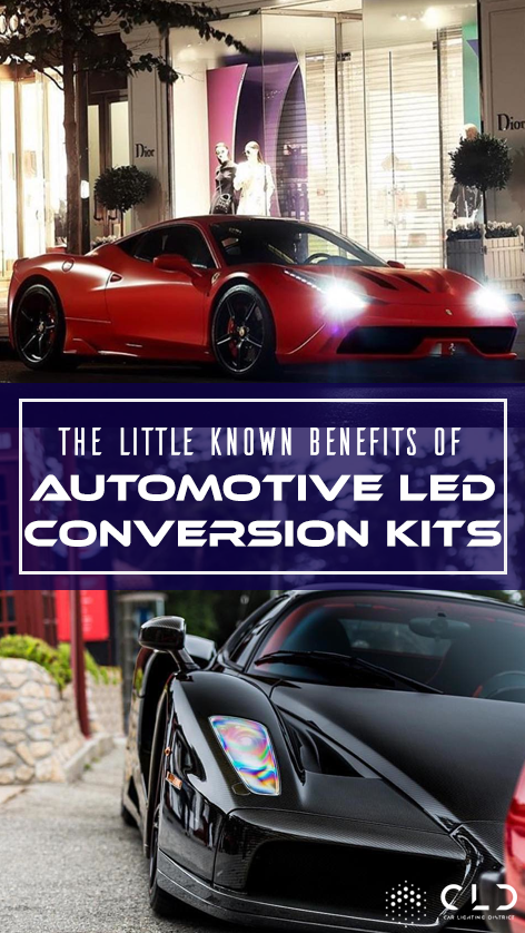 The Little-Known Benefits of Automotive LED Conversion Kits