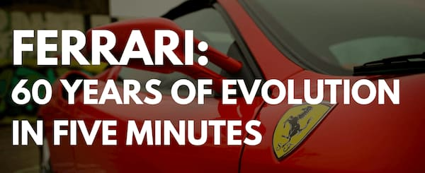 Ferrari 60 Years of Evolution in Five Minutes