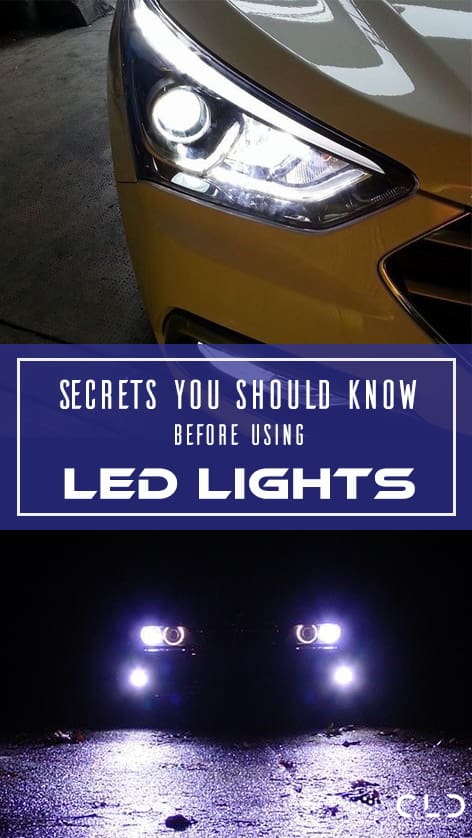 Secrets You Should Know Before Using LED Lights