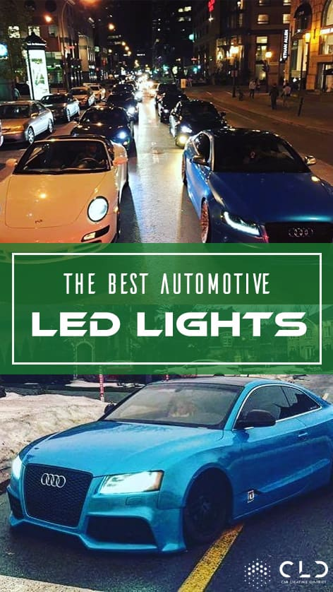The Best Automotive LED Lights - Car Lighting District