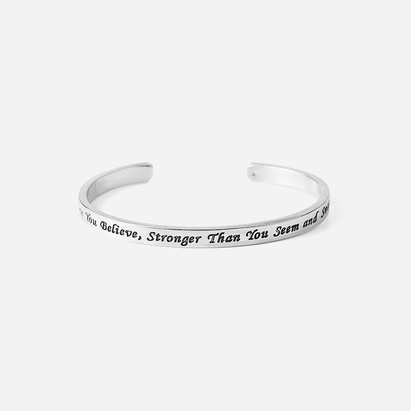 """You're Braver Than You Believe Stronger Than You Seem"" Bangle"